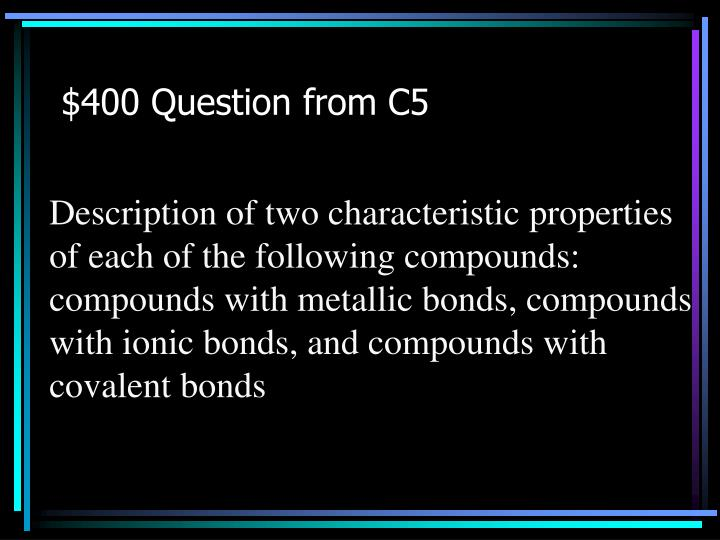 $400 Question from C5