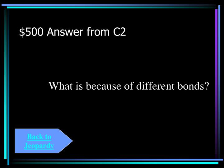 $500 Answer from C2