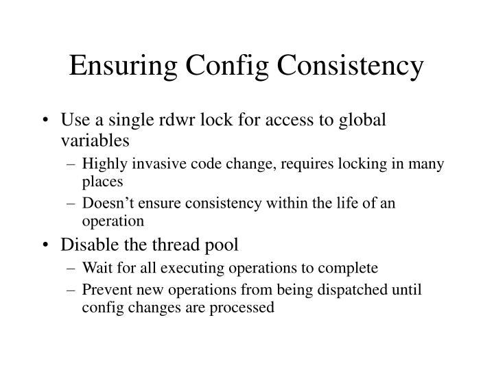 Ensuring Config Consistency