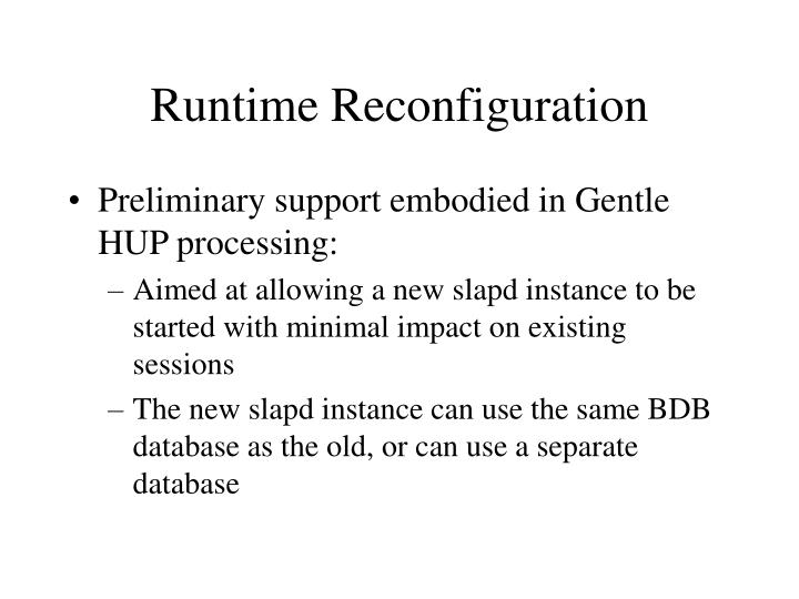 Runtime Reconfiguration