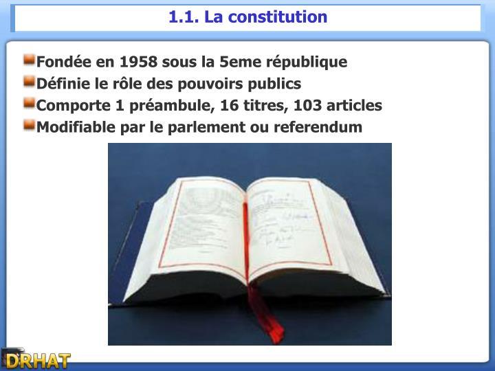 1.1. La constitution