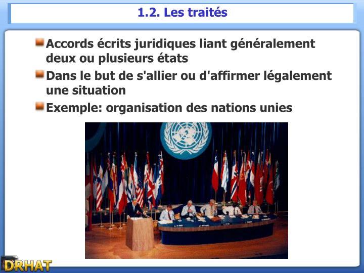 1.2. Les traités