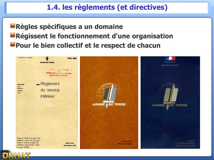 1.4. les règlements (et directives)
