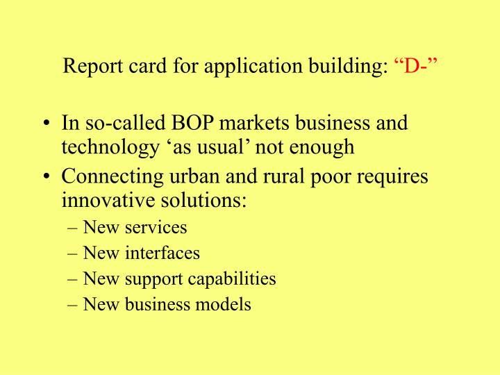 Report card for application building: