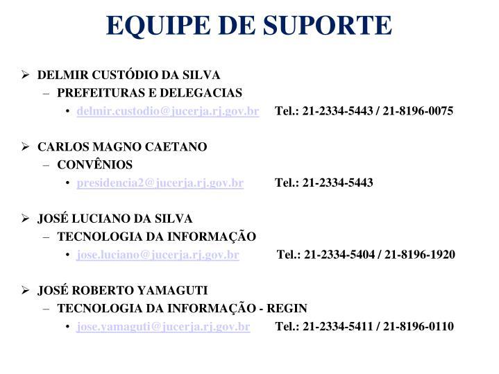 EQUIPE DE SUPORTE