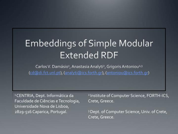 Embeddings of simple modular extended rdf