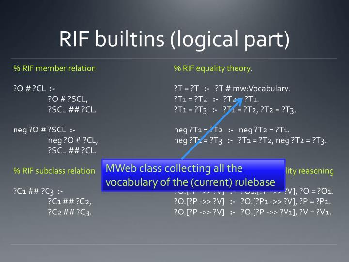 RIF builtins (logical part)