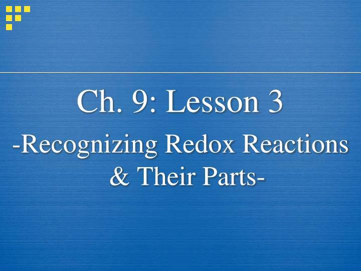Ch. 9: Lesson 3