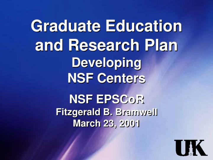 Graduate education and research plan developing nsf centers