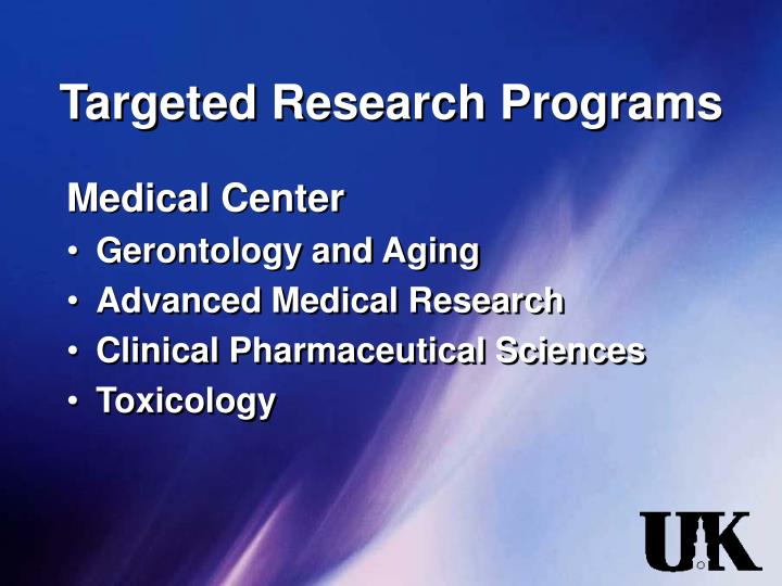Targeted Research Programs
