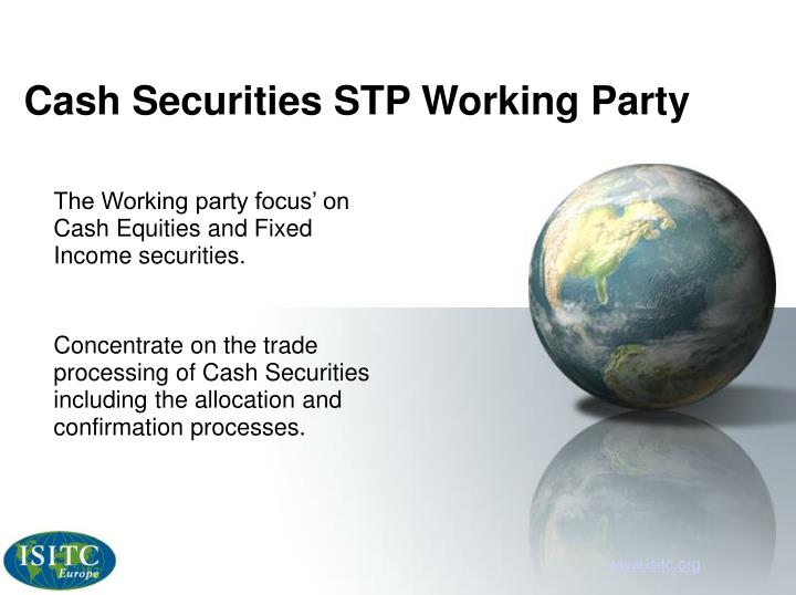 Cash Securities STP Working Party
