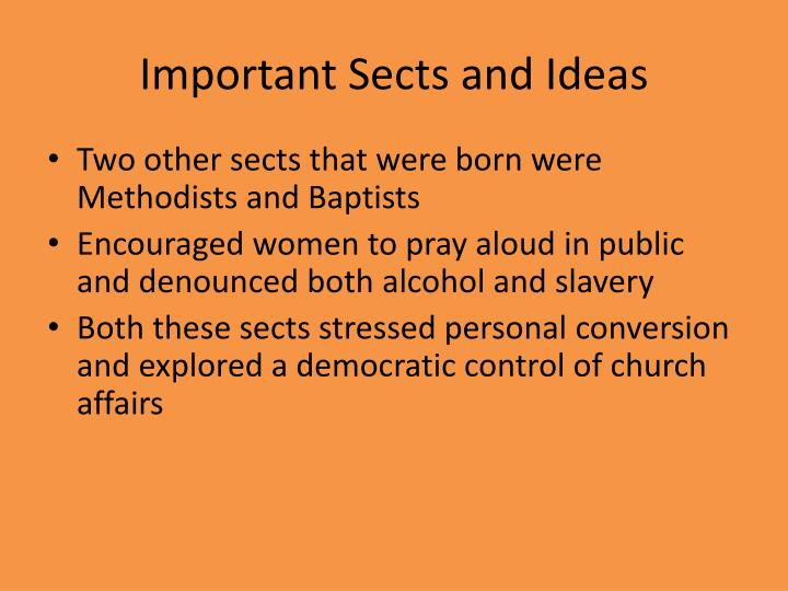 Important Sects and Ideas