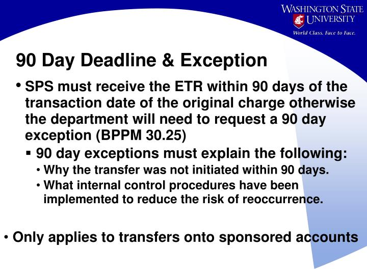 90 Day Deadline & Exception
