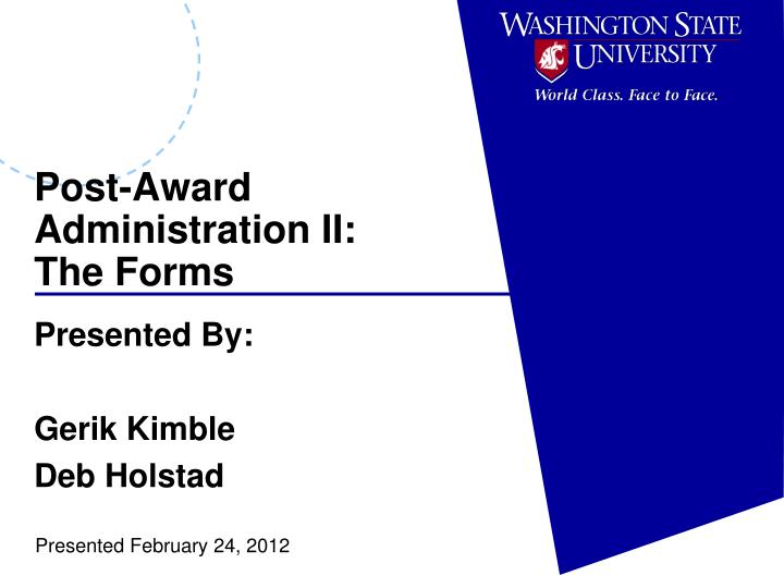Post award administration ii the forms