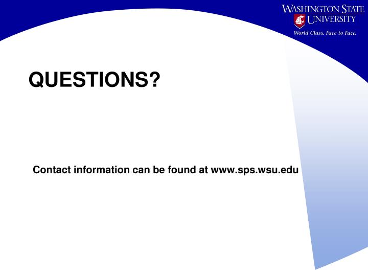 Contact information can be found at www.sps.wsu.edu