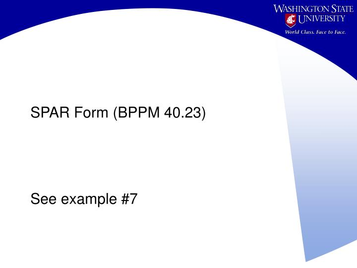 SPAR Form (BPPM 40.23)
