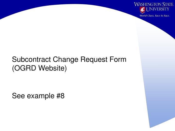 Subcontract Change Request Form (OGRD Website)