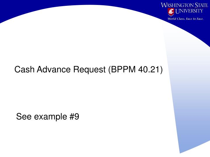 Cash Advance Request (BPPM 40.21)