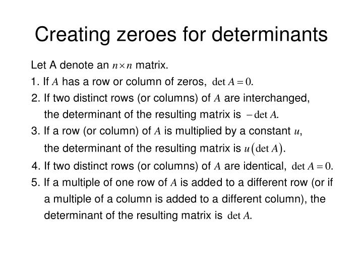 Creating zeroes for determinants