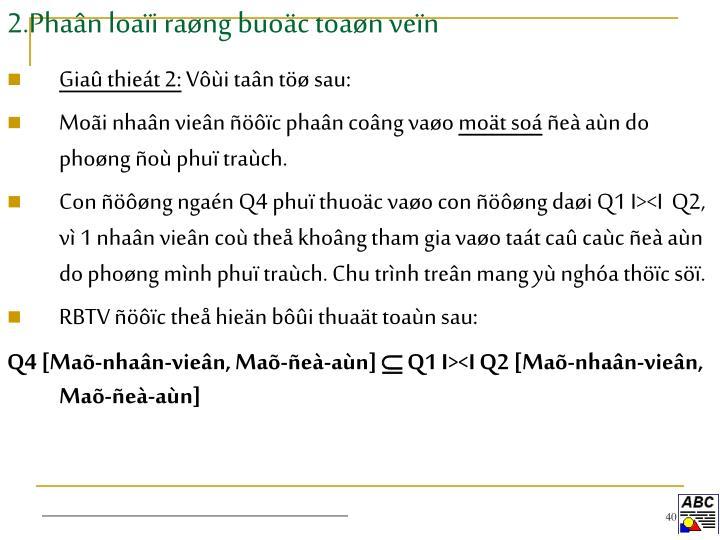 2.Phaân loaïi raøng buoäc toaøn veïn
