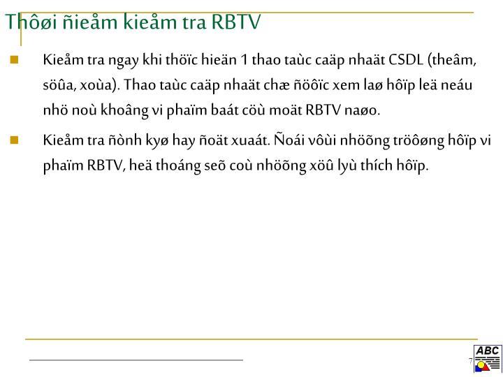 Thôøi ñieåm kieåm tra RBTV