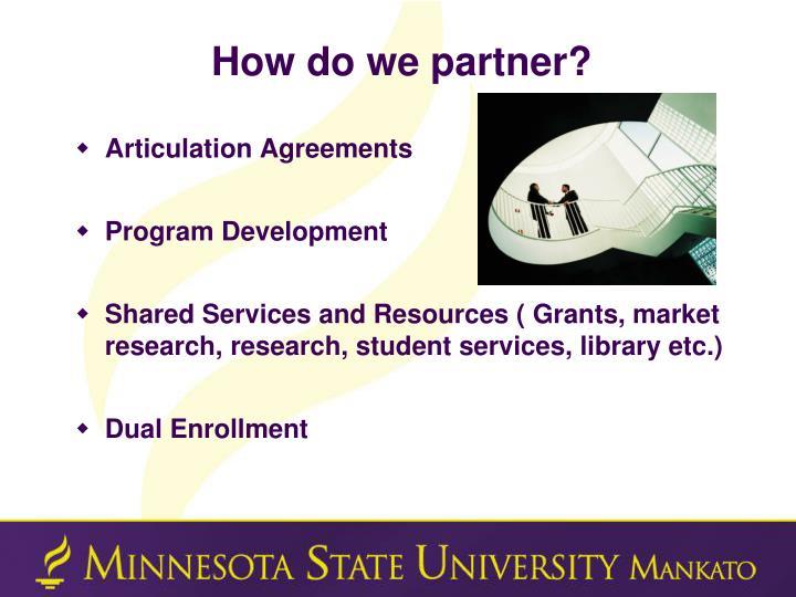How do we partner?