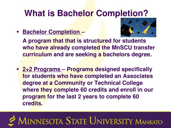 What is Bachelor Completion?