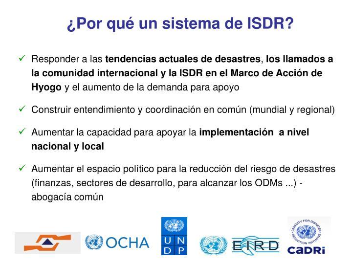 ¿Por qué un sistema de ISDR?