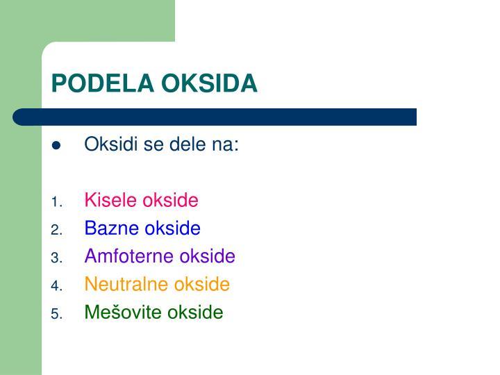 PODELA OKSIDA