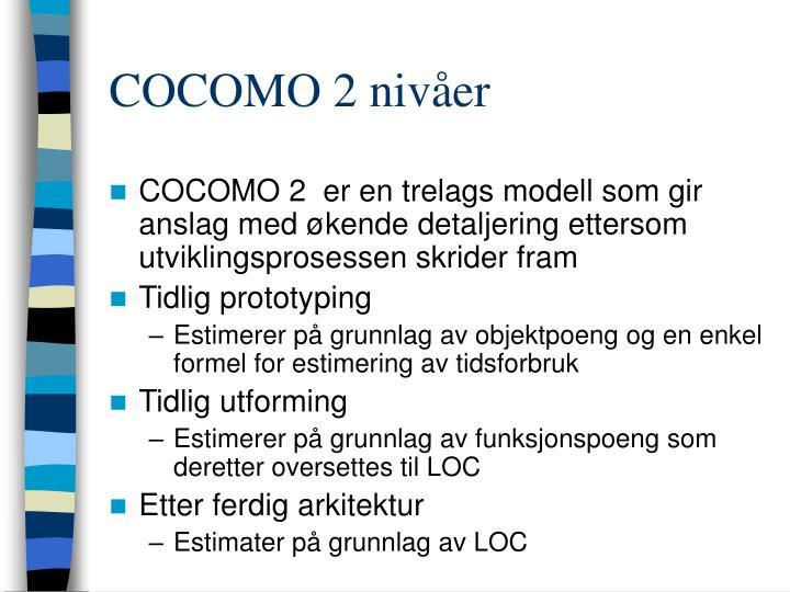 COCOMO 2 nivåer