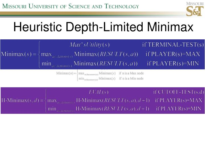 Heuristic Depth-Limited Minimax