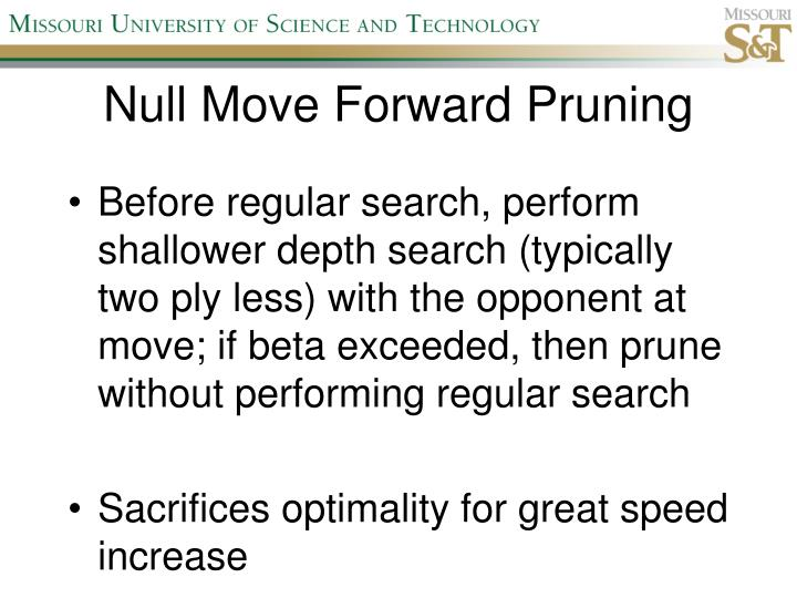 Null Move Forward Pruning