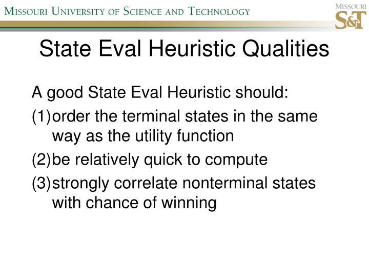 State Eval Heuristic Qualities