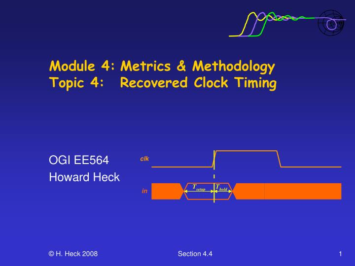 Module 4 metrics methodology topic 4 recovered clock timing