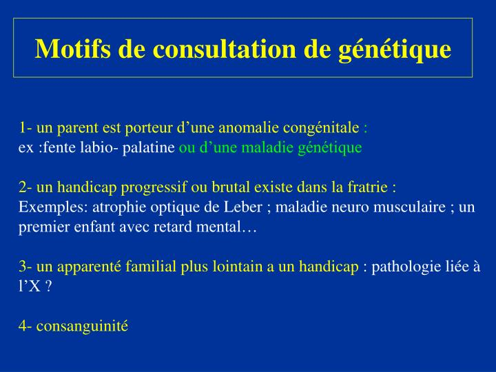 Motifs de consultation de génétique