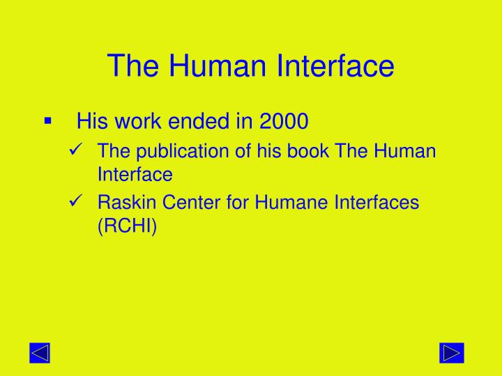 The Human Interface