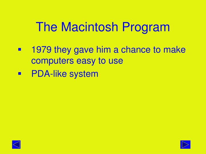 The Macintosh Program