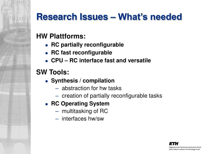 Research Issues – What's needed