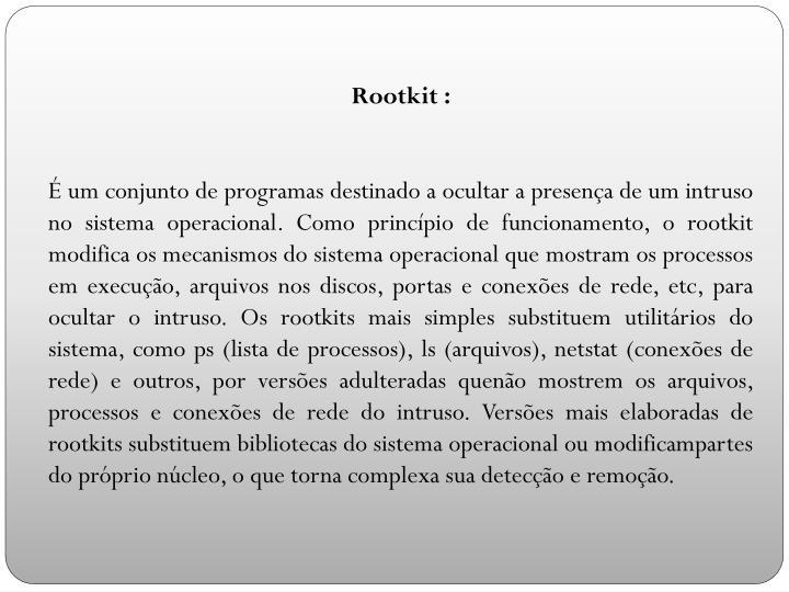 Rootkit :