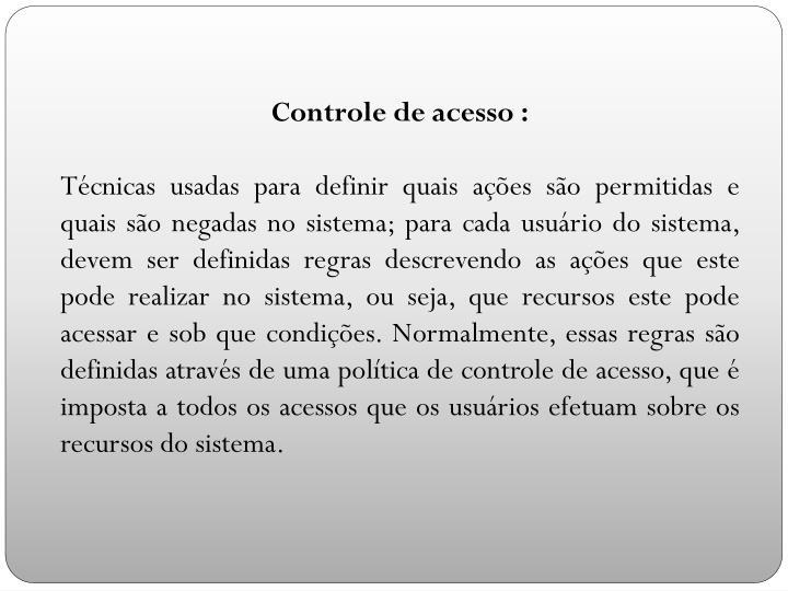 Controle de acesso :