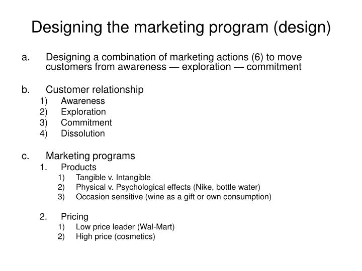 Designing the marketing program (design)