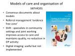 models of care and organisation of services