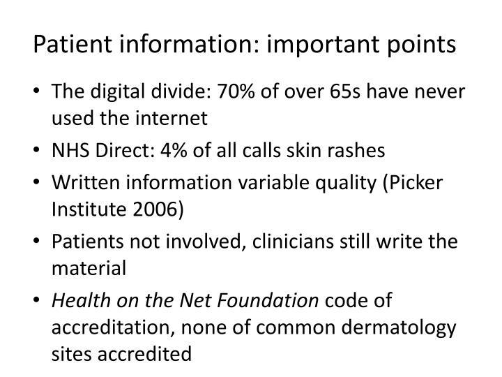 Patient information: important points