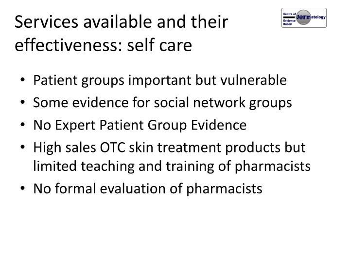 Services available and their effectiveness: self care