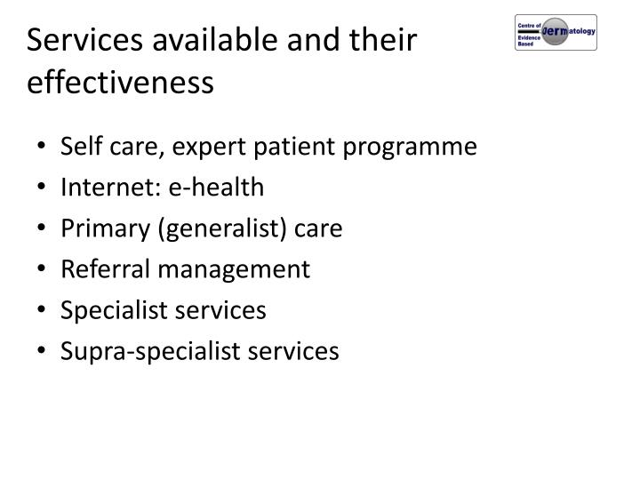 Services available and their effectiveness