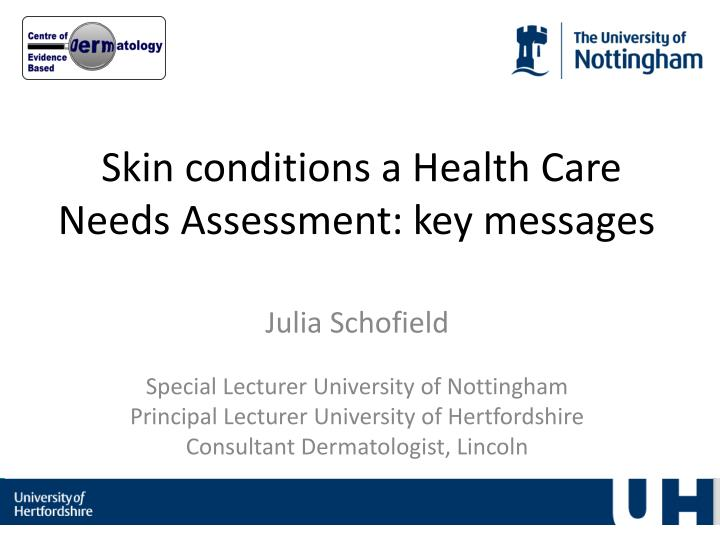 Skin conditions a health care needs assessment key messages