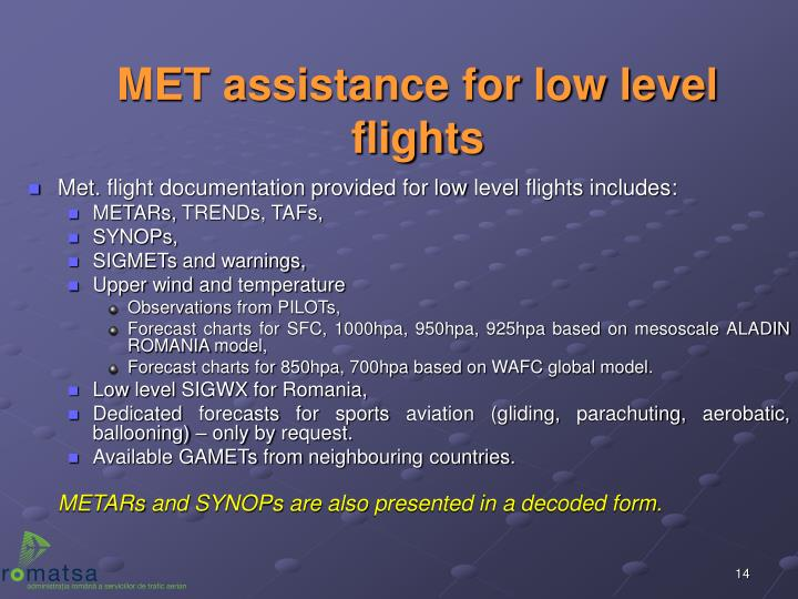 MET assistance for low level flights