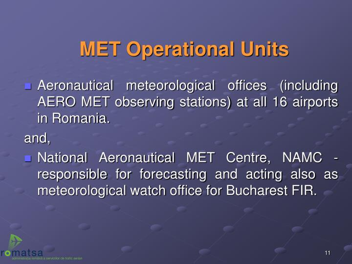 MET Operational Units