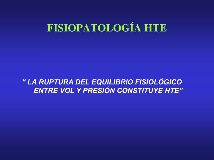 FISIOPATOLOGÍA HTE