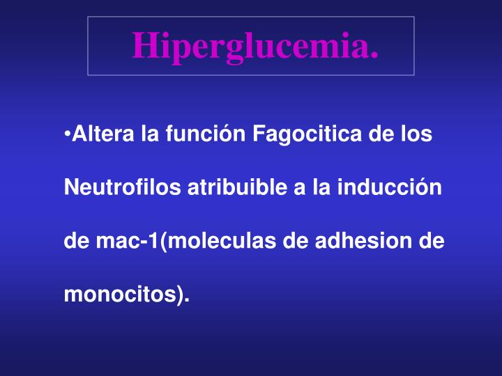 Hiperglucemia.